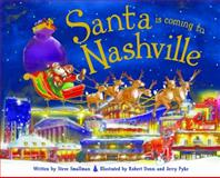 Santa Is Coming to Nashville, Steve Smallman, 1492607185