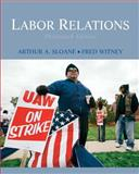 Labor Relations, Sloane, Arthur A. and Witney, Fred, 0136077188