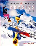 Physics, Cutnell, John D. and Johnson, Kenneth W., 0471387185