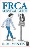 FRCA Survival Guide, Yentis, Steven M., 0750637188