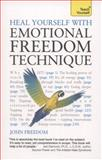 Heal Yourself with Emotional Freedom Technique, John Freedom, 1444177184