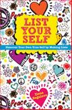 List Your Self, Llene Segalove, 1449437184