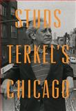 Studs Terkel's Chicago, Studs Terkel, 1595587187