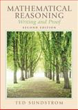 Mathematical Reasoning : Writing and Proof, Sundstrom, Ted, 0131877186