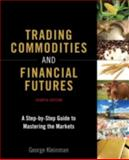 Trading Commodities and Financial Futures 4th Edition