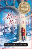 Miracles on Maple Hill, Virginia Sorensen, 0152047182