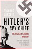 Hitler's Spy Chief, Richard Bassett, 0304367184