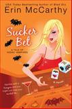 Sucker Bet, Erin McCarthy, 0425217183