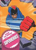 How to Draw Superheroes, Andy Fish, 0785827188