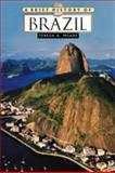 A Brief History of Brazil, Teresa Meade, 0816057184