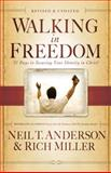Walking in Freedom, Neil T. Anderson and Rich Miller, 0830747184