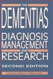 The Dementias : Diagnosis, Management, and Research, , 0880487186