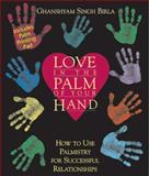 Love in the Palm of Your Hand, Ghanshyam Singh Birla, 0892817186