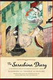 The Sarashina Diary : A Woman's Life in Eleventh-Century Japan, , 0231167180