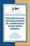 Psychological Investigations of Competence in Decision Making, , 052130718X