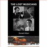 The Lost Musicians, Donald Kitain, 0983677182