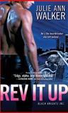 Rev It Up, Julie Ann Walker, 1402267185