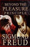 Beyond the Pleasure Principle, Sigmund Freud, 1451537182