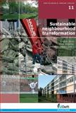Sustainable neighbourhood Transformation, Gruis, Vincent and Visscher, Henk, 1586037188