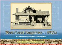 West Coast Bungalows of The 1920s, E W Stillwell and Company Staff, 0486447189