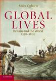 Global Lives, Miles Ogborn, 0521607183