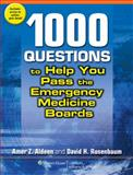 1,000 Questions to Help You Pass the Emergency Medicine Boards, Aldeen, Amer Z. and Rosenbaum, David H., 0781777186