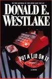 Put a Lid on It, Donald E. Westlake, 0892967188