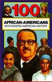 100 African-Americans Who Shaped American History, Chrisanne Beckner, 0912517182