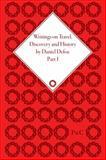 Writings on Travel, Discovery and History by Daniel Defoe, Daniel Defoe, 1851967184