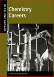 Opportunities in Chemistry Careers, Woodburn, John H., 0071387188