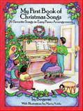 My First Book of Christmas Songs, , 0486297187