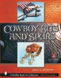 Cowboy Bits and Spurs, Joice I. Overton, 0764317180
