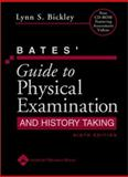 Physical Examination and History Taking, Bickley, Lynn S. and Szilagyi, Peter G., 0781767180