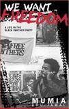 We Want Freedom, Mumia Abu-Jamal, 0896087182