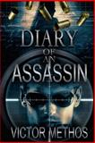 Diary of an Assassin, Victor Methos, 1484047184