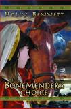 The Bonemender's Choice, Holly Bennett, 155143718X