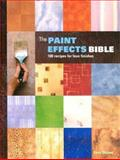 The Paint Effects Bible, Kerry Skinner, 1552977188