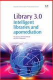 Library 3. 0 : Intelligent Libraries and Apomediation, Kwanya, Tom and Stilwell, Christine, 1843347180