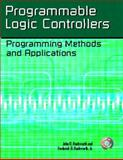 Programmable Logic Controllers : Programming Methods and Applications, Hackworth, John R. and Hackworth, Frederick D., 0130607185