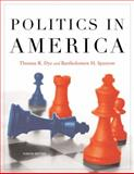 Politics in America, Dye, Thomas R. and Sparrow, Bartholomew H., 0136027180