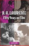 D. H. Lawrence : Fifty Years on Film, Greiff, Louis K., 080932718X