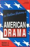 An Outline History of American Drama 2nd Edition