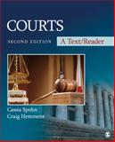 Courts : A Text/Reader, Hemmens, Craig and Spohn, Cassia, 1412997186
