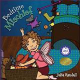 Bedtime Mischief, Julia Randall, 1495237184
