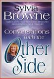 Conversations with the Other Side, Sylvia Browne, 156170718X