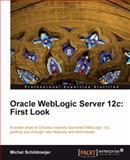 Oracle WebLogic Server 12c, M. Schildmeijer, 1849687188