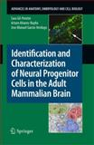Identification and Characterization of Neural Progenitor Cells in the Adult Mammalian Brain, Gil-Perotín, Sara and Alvarez-Buylla, Arturo, 3540887180