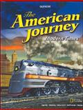 The American Journey Modern Times, Student Edition, Glencoe McGraw-Hill Staff, 0078777186