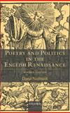 Poetry and Politics in the English Renaissance, Norbrook, David, 0199247188