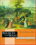 Sources of the West : Readings for Western Civilization, Kishlansky, Mark, 0321077180